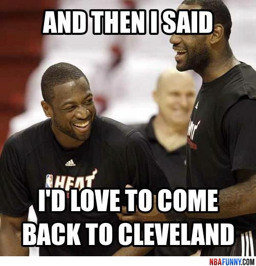 NBA-funny-pictures-lebron-james-wants-to-go-back-to-cleveland